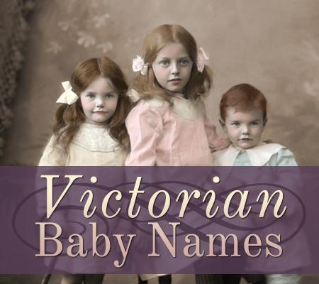 Delightful Victorian Baby Names