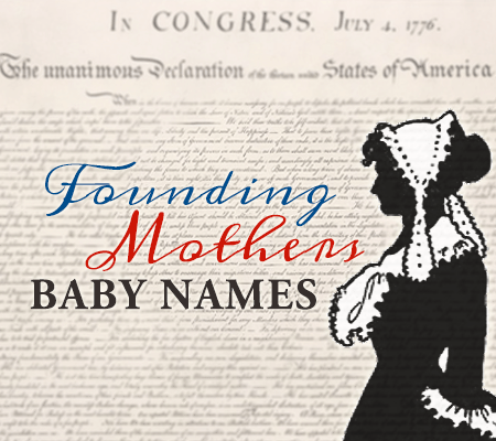 Founding Mothers Baby Names
