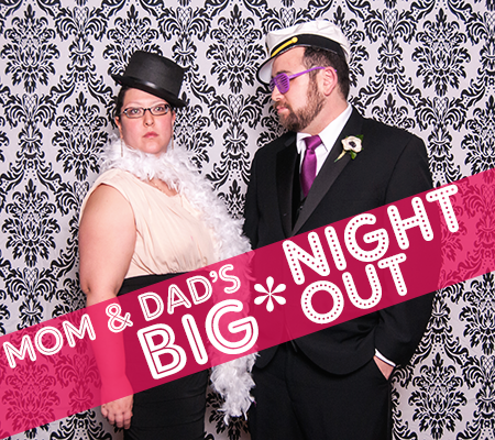 Mom and Dad's Big Night Out